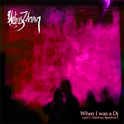 Helius Zhamiq - When I Was DJ Part 2